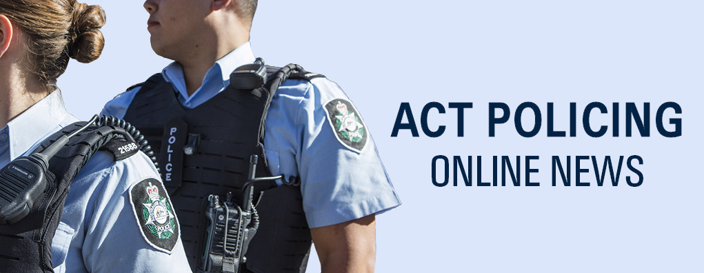 ACT Policing Online News