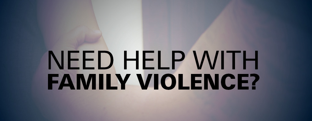 Need help with family violence?